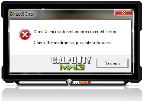 MW3 DirectX Encountered an Unrecoverable Error Hatası