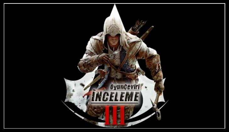 Assassin's Creed 3 Türkçe Yama