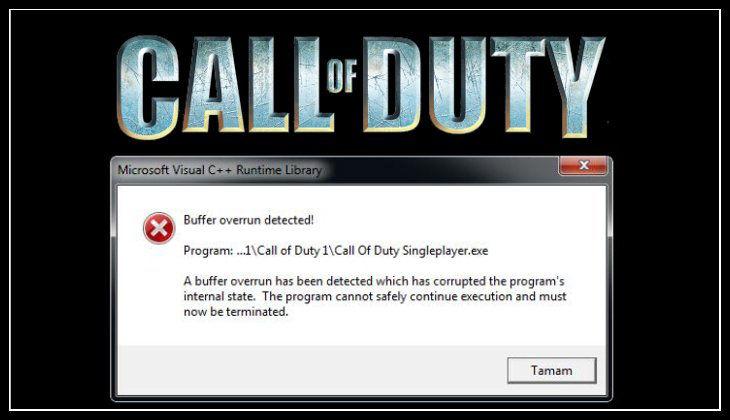 Call of Duty Buffer Overrun Dedected Hatası