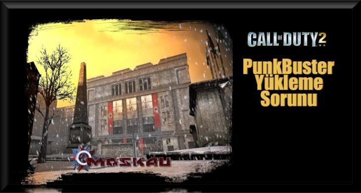 Call of Duty 2 Punkbuster Yükleme Sorunu