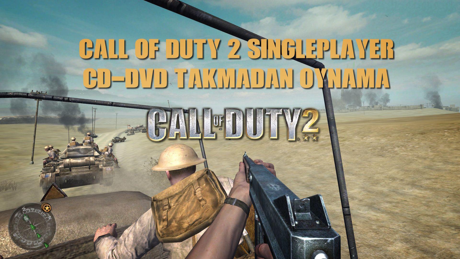 Call of Duty 2 SinglePlayer CD-DVD Takmadan Oynamak