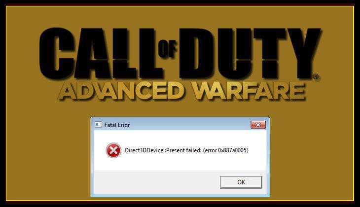 Call of Duty Advanced Warfare Direct3DDevice Present Failed Error