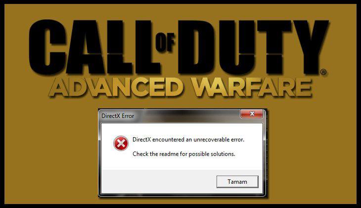 Call of Duty Advanced Warfare DirectX Encountered an Unrecoverable Error