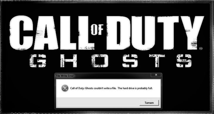Call of Duty Ghosts Couldn't Write a File The Hard Drive is Probably Full Hatası