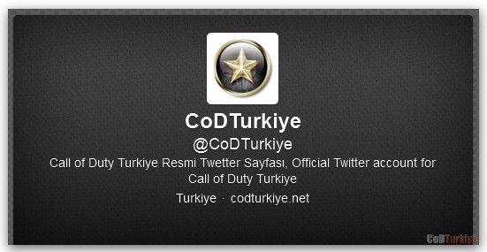 Follow Us on Twitter@CoDTurkiye