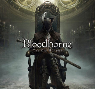 Bloodborne: The Old Hunters DLC İncelemesi ve Rehberi