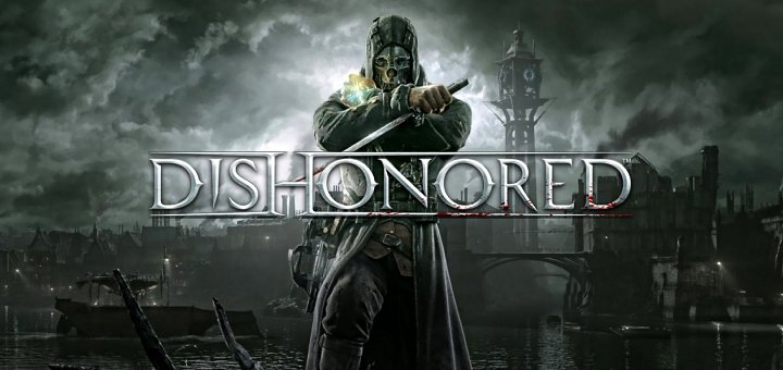 Dishonored İnceleme