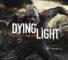 Dying Light Sistem Gereksinimleri ve İncelemesi